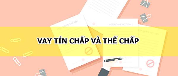 nen-cho-vay-tin-chap-hay-vay-the-chap