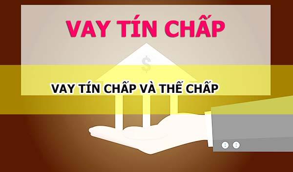 giong-va-khac-nhau-cua-vay-tin-chap-va-the-chap