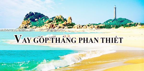 cong-ty-cho-vay-tien-gop-tai-phan-thiet