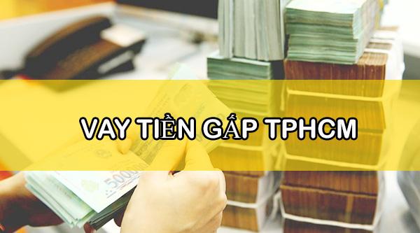 noi-cho-vay-tien-gap-o-tphcm