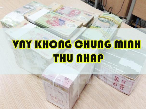 vay-tien-gop-khong-chung-minh-thu-nhap