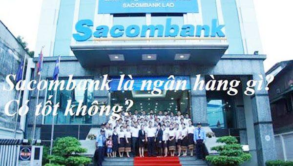 sacombank-la-ngan-hang-gi-co-uy-tin-khong