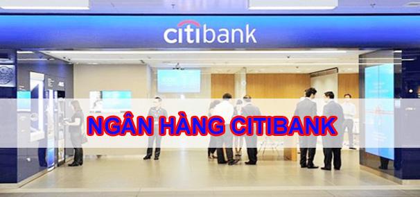 citibank-la-chi-nhanh-ngan-hang-uy-tin-co-nhieu-nam-hoat-dong-khang-dinh-vi-the-toan-cau